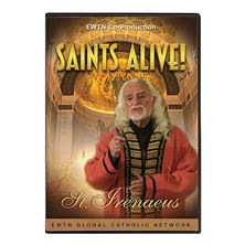 SAINTS ALIVE: ST. IRENAEUS OF LYON - DVD