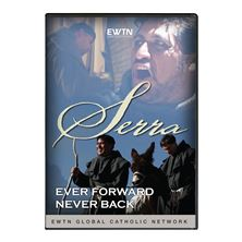 SERRA: EVER FORWARD, NEVER BACK - DVD
