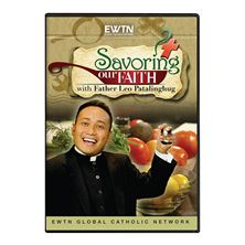 SAVORING OUR FAITH - DVD