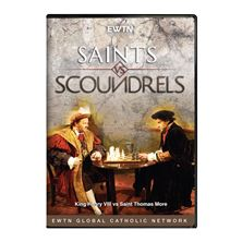 SAINTS vs  SCOUNDRELS: HENRY VIII vs THOMAS  MORE