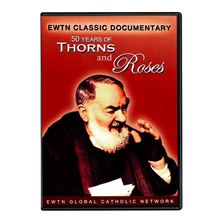 50 YEARS OF THORNS AND ROSES - PADRE PIO - DVD