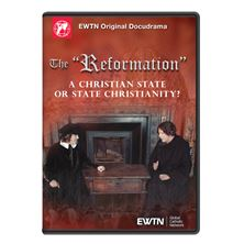 "THE ""REFORMATION"" - A CHRISTIAN STATE OR STATE  CHRISTIANITY? DVD"