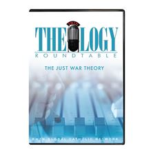 THEOLOGY ROUNDTABLE: THE JUST WAR THEORY - DVD