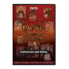 THEOLOGY ROUNDTABLE: CATHOLICISM AND VOTING - DVD