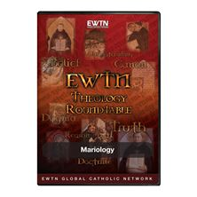 THEOLOGY ROUNDTABLE: MARIOLOGY - DVD