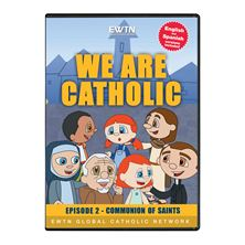 WE ARE CATHOLIC - COMMUNION OF THE SAINTS - DVD