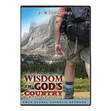 WISDOM IN GOD'S COUNTRY:AN EXTRAORDINARY ADVENTURE