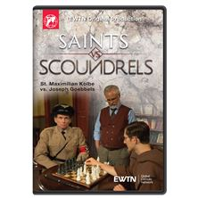 SAINTS VS. SCOUNDRELS - KOLBE VS. GOEBBELS DVD