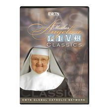 MOTHER ANGELICA CLASSIC - APRIL 24, 2001