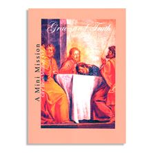 GRACE and TRUTH MINI MISSION - FR. MULLADY (CD SET)