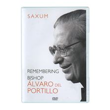 SAXUM: REMEMBERING BISH. ALVARO DEL PORTILLO - DVD