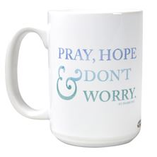 PRAY HOPE and DON'T WORRY - ST. PADRE PIO QUOTE MUG