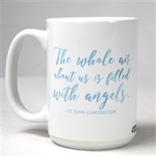 THE WHOLE AIR - ST. JOHN CHRYSOSTOM QUOTE MUG