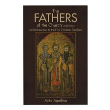 THE FATHERS OF THE CHURCH - 3RD EDITION