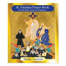 ST. FAUSTINA PRAYER BOOK FOR HOLY SOULS