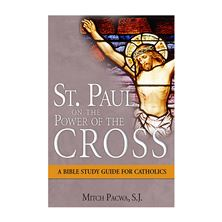 ST. PAUL ON THE POWER OF THE CROSS