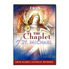 THE CHAPLET OF ST. MICHAEL DVD